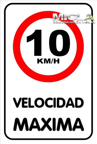 Cartel En Chapa N16 Galv. Velocidad Máxima Precio X Unidad.