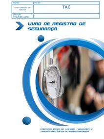 Livro De Registro De Segurança Nr13 Vasos Sob Pressão 200 Fl
