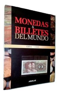 Silant Monedas Y Billetes Del Mundo China N° 30 Ed. Aguilar