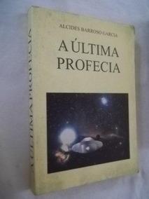 * Livro - A Última Profecia - Esotérico