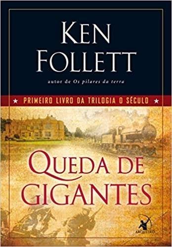 Livro Queda De Gigantes - Trilogia O Ken Follett