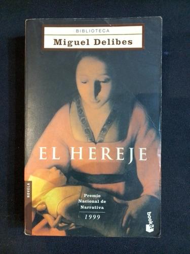 El Hereje Miguel Delibes Booket Mercado Libre