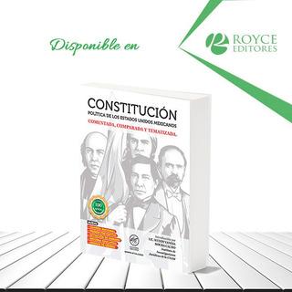 Constitución Política Estados Unidos Mexicanos, Comentada