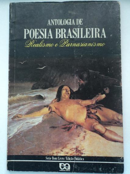 Livro-antologia De Poesia Brasileira:realismo,parnasianismo