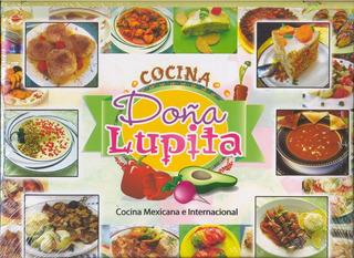 Libro De Cocina Mexicana E Internacional Doña Lupita