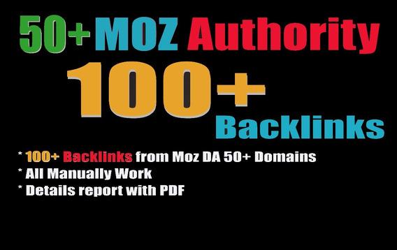 100 Backlinks Moz Da 50+ Seguro Seo Alta Autoridade