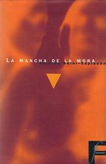 La Mancha De La Mora De Dolores Soler - Espiauba Lesbianas