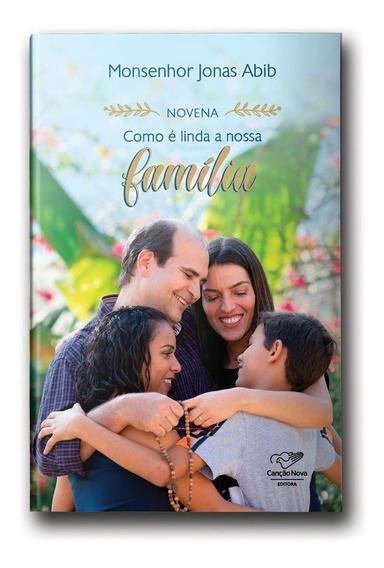 Novena Como É Linda A Nossa Família (reedição)
