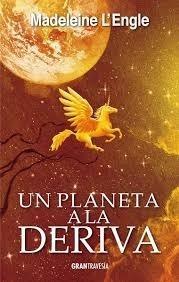 Un Planeta A La Deriva. El Quinteto Del Tiempo - L´engle Mad
