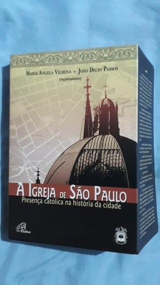 Livro A Igreja De São Paulo Presença Católica Vl49