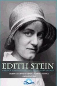 Edith Stein: A Pessoa Na Filosofia E Nas Ciências Humanas