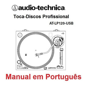 Manual Em Português Do Toca-discos At-lp120 Audio Technica