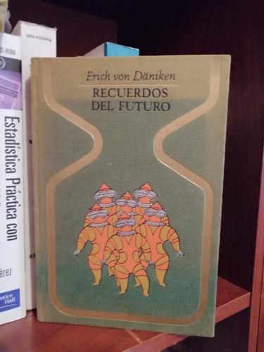 Recuerdos Del Futuro Erich Von Daniken Mercado Libre