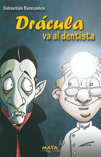 Libro Terror Infantil. Drácula Va Al Dentista