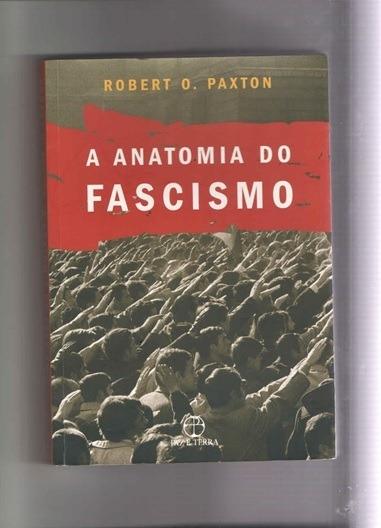 A Anatomia Do Fascismo