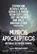 Mundos Apocalipticos Historias Do Fim Do Stephen King E Out