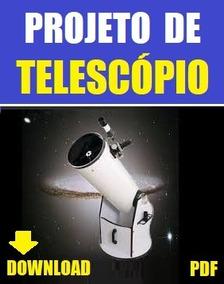 Projeto De Telescópio - Via Download