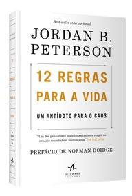 12 Regras Para A Vida - Jordan Peterson