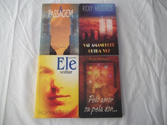 4 Livros Ricky Medeiros Amanhecer Quando Pelo Amor Passagem