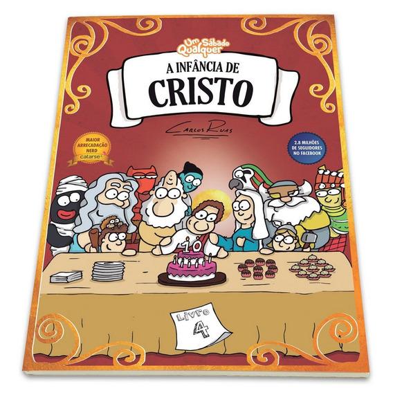 A Infância De Cristo (livro 4)