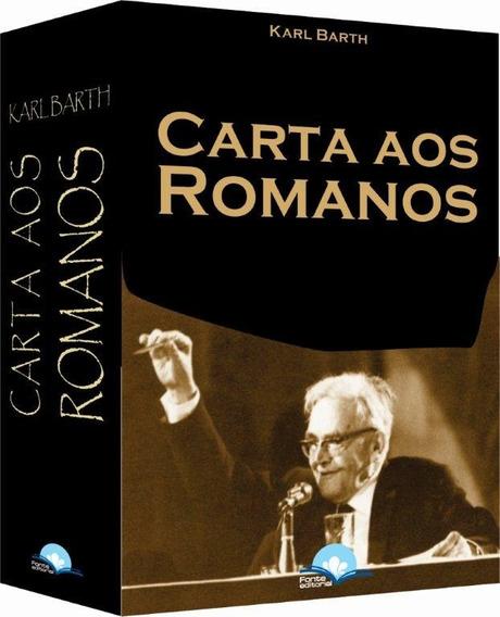 Carta Aos Romanos Livro Karl Barth Nova Edição 2018