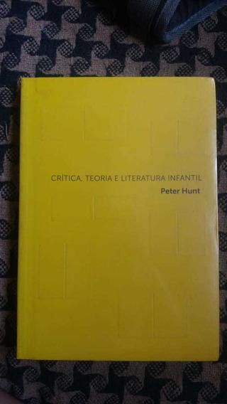 Crítica Teoria E Literatura Infantil Peter Hunt Cosac Naify