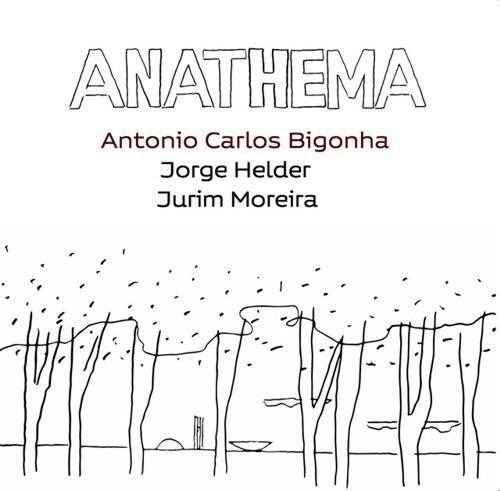 Cd Antonio Carlos Bigonha - Anathema (2018)