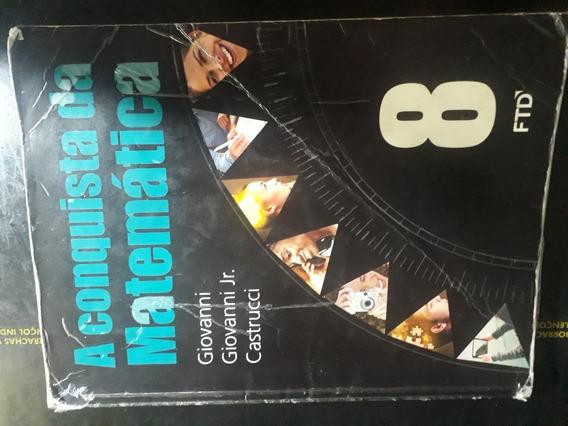 A Conquista Da Matemática - 8º Ano Aluno ( Usado )