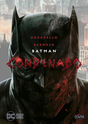Comic Dc Black Label Batman Condenado Ovni Press