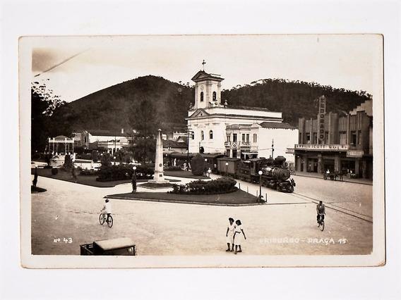 Cartao Postal Fotografico Friburgo Praça 15 E Trem Anos 30