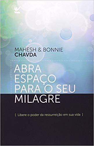 Livro Abra Espaço Para O Seu Milagre
