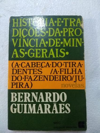 Historia E Tradições Da Província De Minas Gerais