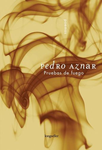 Imagen 1 de 2 de Pruebas De Fuego - Pedro Aznar - Longseller
