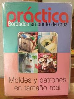 Práctica Bordados En Punto De Cruz. 2 Libros