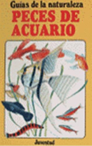 Peces De Acuario . Guias De La Naturaleza