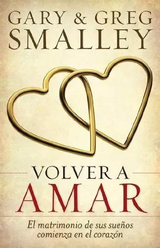 Libro Volver A Amar
