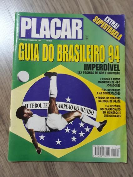 Revista Placar Especial. Guia Brasileirão 1994 + Tabela