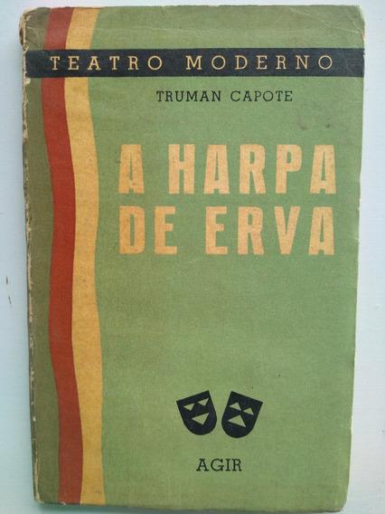 Livro - A Harpa E A Erva - Truman Capote