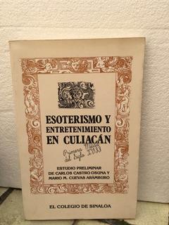 Esoterismo Y Entretenimiento En Culiacán 1a Mitad Siglo Xvii