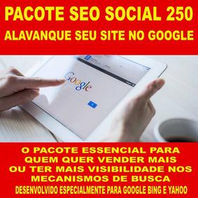 Pacote Seo Social 250 - Alavanque Seu Site No Google