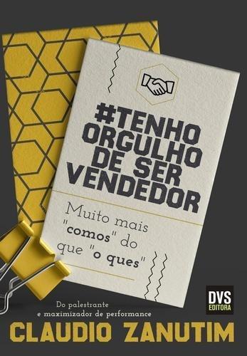 #tenho Orgulho De Ser Vendedor