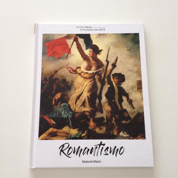 Coleção Folha O Mundo Da Arte Romantismo C159