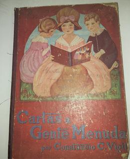 Cartas A Gente Menuda - C Vigil - 1° Edicion Año 1927 Atlant