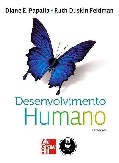 Desenvolvimento Humano - 12ª Ed. 2013