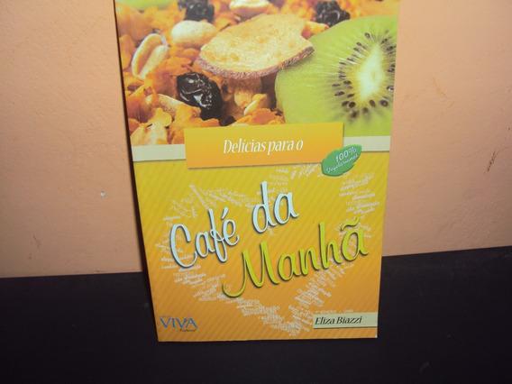 Café Da Manhã Delícias