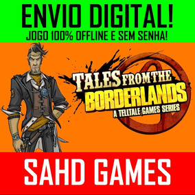 Tales From The Borderlands Pc +1 Jogo