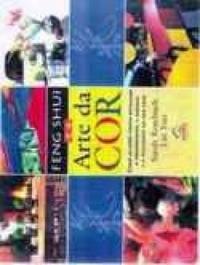 Livro Feng Shui E A Arte Da Cor - 4° Edição
