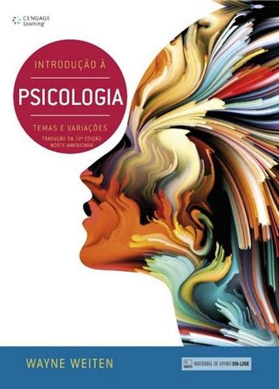 Introducao A Psicologia - Temas E Variacoes - Traducao Da