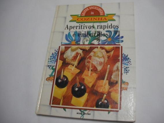 Livro Aperitivos Rapidos Embutidos Ed Seculo Futuro Antigo
