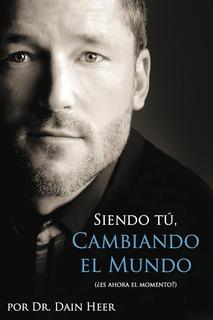 Siendo Tú Cambiando El Mundo - Libro En Español - Being You